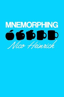 Mnemorphing by Nico Heinrich