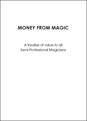 Money from Magic by Will Alma
