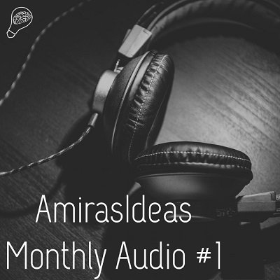 Monthly Audio #1 by Pablo Amirá