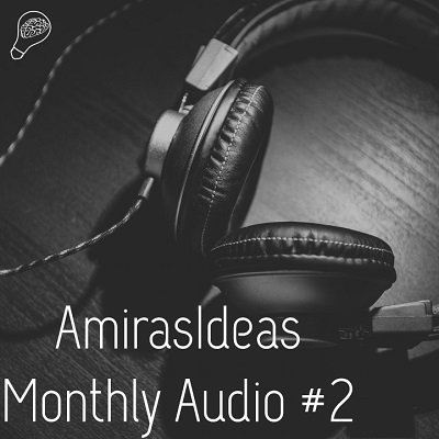 Monthly Audio #2 by Pablo Amirá