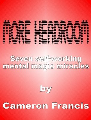 More Headroom by Cameron Francis