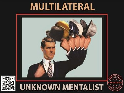 Multilateral by Unknown Mentalist
