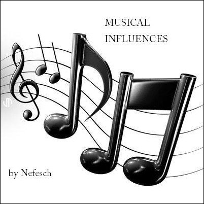 Musical Influences by Nefesch