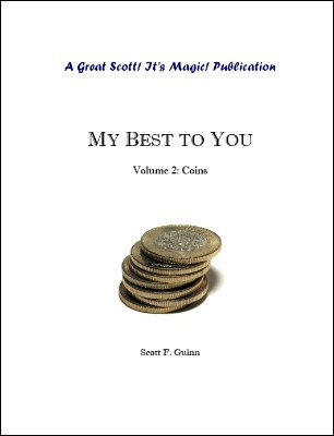 My Best To You: Coins by Scott F. Guinn