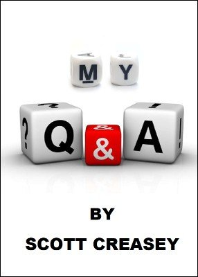 My Q and A by Scott Creasey
