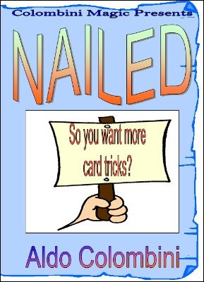 Nailed by Aldo Colombini