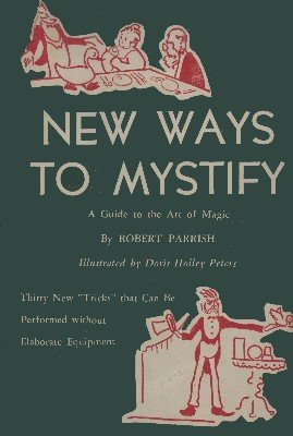 New Ways To Mystify by Robert Parrish