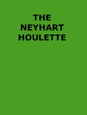 The Neyhart Houlette by Arthur P. Neyhart