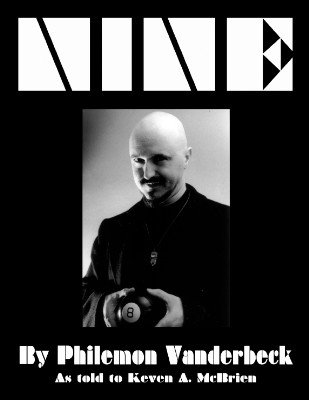 Nine by Philemon Vanderbeck