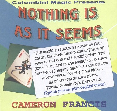 Nothing Is As It Seems by Cameron Francis