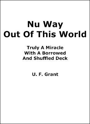 Nu Way Out Of This World by Ulysses Frederick Grant