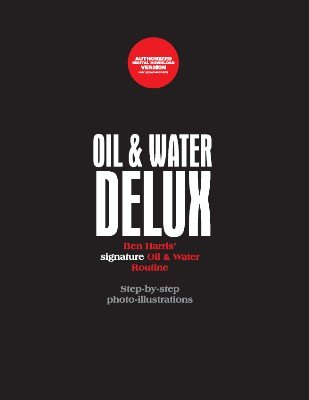 Oil and Water Delux by (Benny) Ben Harris