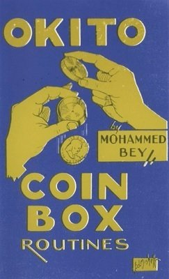 Okito Coin Box Routines by Mohammed Bey