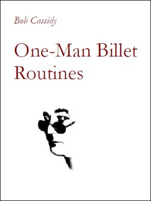One Man Billet Routines by Bob Cassidy