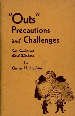"""""""Outs"""" Precautions and Challenges by Charles H. Hopkins"""