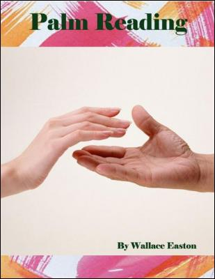 Palm Reading by Wallace Easton