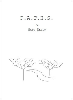 P.A.T.H.S. by Matt Mello