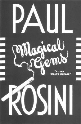Paul Rosini's Magical Gems by Rufus Steele