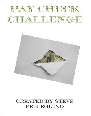 Pay Check Challenge by Steve Pellegrino