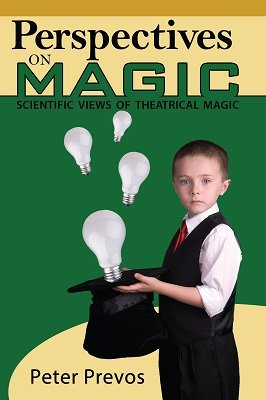 Perspectives on Magic: A book about the science of conjuring by Peter Prevos