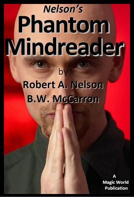 Phantom Mindreader by Robert A. Nelson & B. W. McCarron