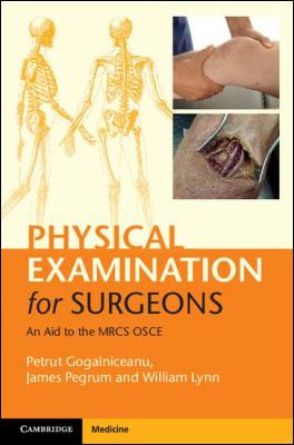 Physical Examination for Surgeons by Petrut Gogalniceanu