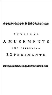 Physical Amusements and Diverting Experiments by Giuseppe Pinetti