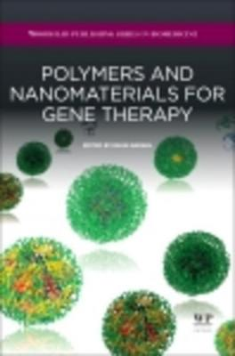 Polymers and Nanomaterials for Gene Therapy by Ravin Narain