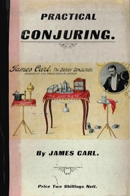 Practical Conjuring by James Carl