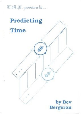 Predicting Time by Bev Bergeron