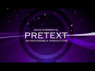 Pretext: make impossible predictions by Dave Forrest