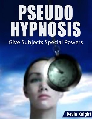 Pseudo Hypnosis by Devin Knight