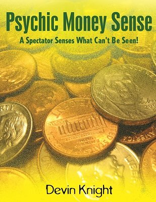 Psychic Money Sense by Devin Knight