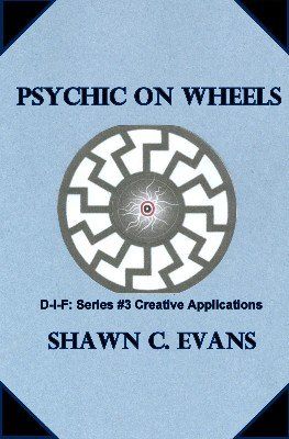 Psychic on Wheels by Shawn Evans