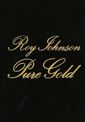 Pure Gold by Roy Johnson