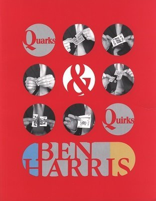 Quarks and Quirks (for resale) by (Benny) Ben Harris