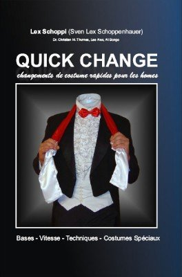 Quick Change (French) by Lex Schoppi