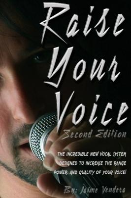Raise Your Voice Second Edition by Jaime Vendera