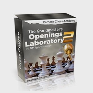 Grandmaster's Opening Laboratory 2: Advanced Chess Openings Course by Igor Smirnov