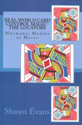 Real-World Card Control Magic: The Locators (Mnemonic Module of Moves) by Shawn Evans