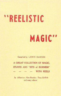 Reelistic Magic by Lewis Ganson