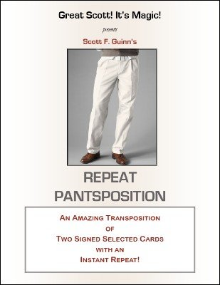 Repeat Pantsposition by Scott F. Guinn