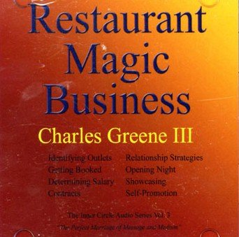 Restaurant Magic Business by Charles Greene III