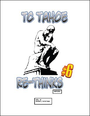 TC Tahoe Re-Thinks Vol. 6: MCing by TC Tahoe