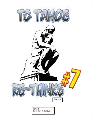 TC Tahoe Re-Thinks Vol. 7: Seven Keys to Baldpate by TC Tahoe