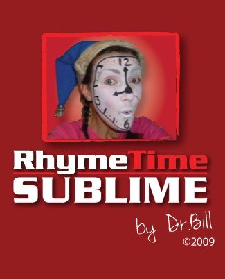RhymeTime Sublime by Dr. Bill Cushman
