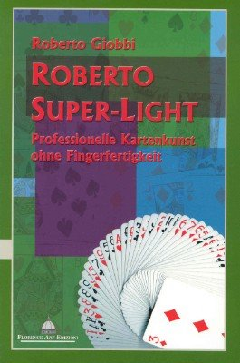 Roberto Super-Light by Roberto Giobbi