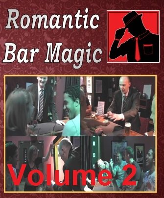 Romantic Bar Magic Volume 2 by Stephen Ablett