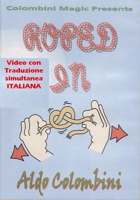 Roped In (Italian) by Aldo Colombini