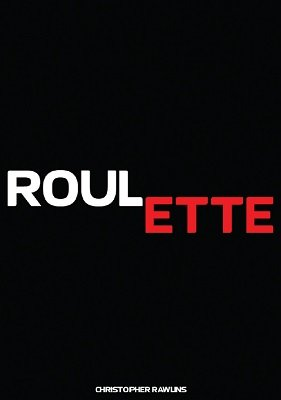 Roulette by Chris Rawlins